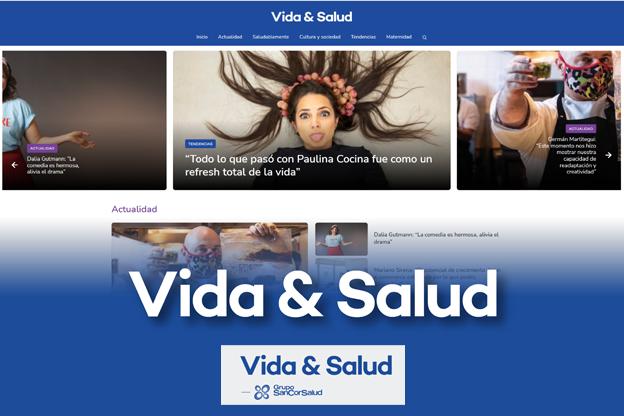 Grupo SanCor Salud y una nueva propuesta digital: Vida & Salud